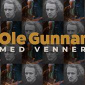 Ole Gunnar med venner